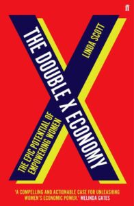 The Double X Economy by Linda Scott
